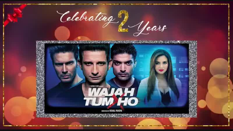 Murder, mystery, romance. A movie that has kept you all hooked for the last 2 years. Celebrating 2 years of WajahTumHo . Thanks