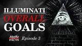Illuminati Overall Goals