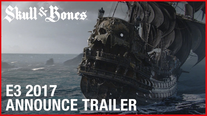 Skull and Bones - EA - 2017 - Cinematic Announcement Trailer | Ubisoft [NA]