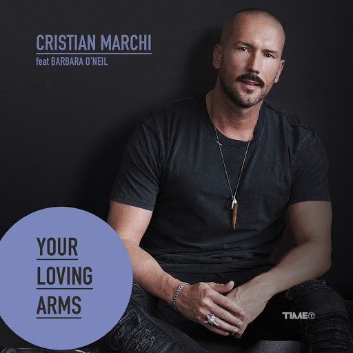 Cristian Marchi альбом Your Loving Arms (feat. Barbara O'Neil)