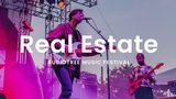 Real Estate - Stained Glass Audiotree Music Festival 2018