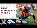 Raiders vs. Broncos Week 2 Highlights - NFL 2018