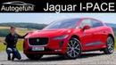 Jaguar I-PACE FULL REVIEW - can the first Jaguar iPace EV beat Tesla and Audi - Autogefühl