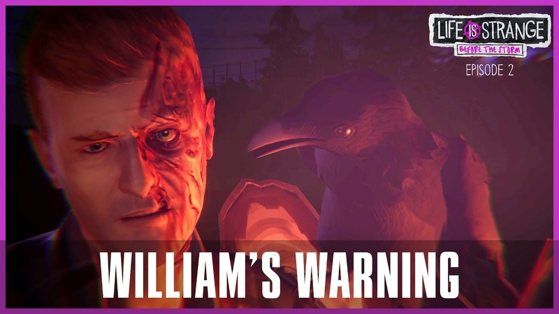 William's Warning Chloe's Dream Sequence Life is Strange Before The Storm Episode 2