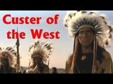 Custer of the West Native American Western( 1967)_ Robert Shaw, Mary Ure &amp Ty Hardin