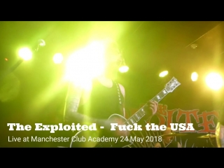 The Exploited Fuck the USA Live at Manchester Club Academy 24 May 2018