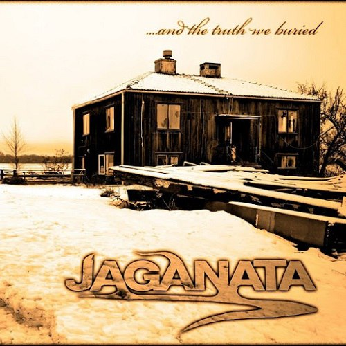 Jaganata - ....And the Truth We Buried (2015)