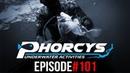 PHORCYS UNDERWATER ACTIVITIES - EPISODE101