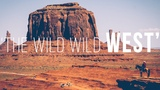 The Great American Road Trip WILD WILD WEST