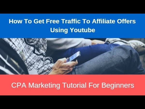 How To Get Free Traffic To Affiliate Offers Using Youtube