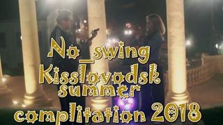 No swing live complitation @ Кисловодск, Каскадная лестница.