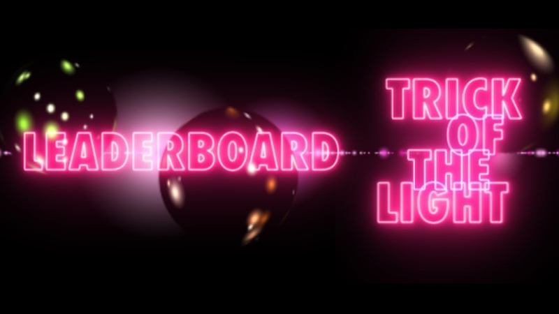 Leaderboard - Trick Of The Light (Official Video)