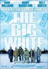 The Big White (Un golpe de suerte)<br><span class='font12 dBlock'><i>(The Big White)</i></span>