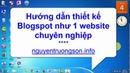 Hướng dẫn thiết kế website chuyên nghiệp với Blogspot - nguyentruongsonfo