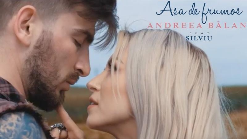 Andreea Balan - ASA DE FRUMOS feat. Silviu |2018|