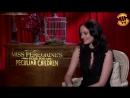 Eva Green Miss Peregrines Interview
