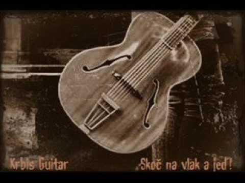 Krbi's Guitar - Skoč na vlak a jeď! (bottleneck blues harp)