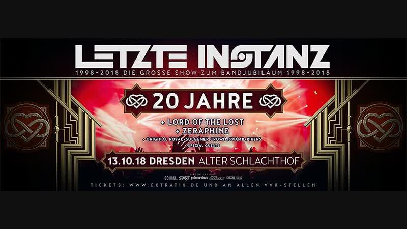 Letzte instanz feat. Friends - Noch Einmal (13.10.2018 20 Jahre Jubiläum)