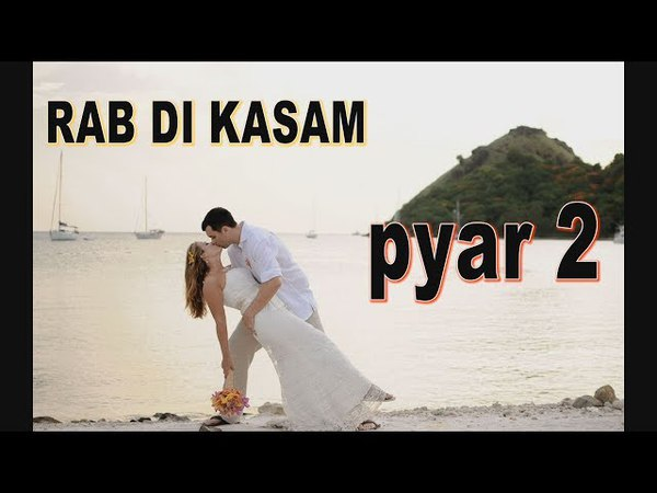 Rab ki Kasm Tnu Ktna Pyar KRA ll Latset romantic Song 2018 ll New punjabi romantic songs by DIRV