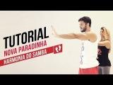 Fit Dance - Tutorial - Harmonia do Samba - Nova Paradinha