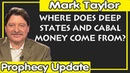 Mark Taylor 01/16/2019 — WHERE DOES DEEP STATES AND CABAL MONEY COME FROM?