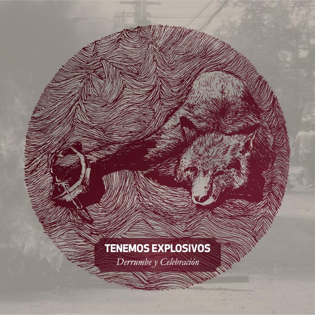 Tenemos Explosivos - Derrumbe y Celebracion (2012)