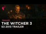 Трейлер The Witcher 3: Wild Hunt