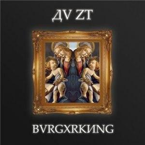 Da St (Да Ст) (ДV Z†) - BVRGXRKИNG [2013]