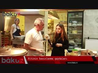 Şəki, yoxsa Bakı pitisi