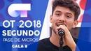 EVERYTHING CARLOS RIGHT SEGUNDO PASE DE MICROS GALA 8 OT 2018
