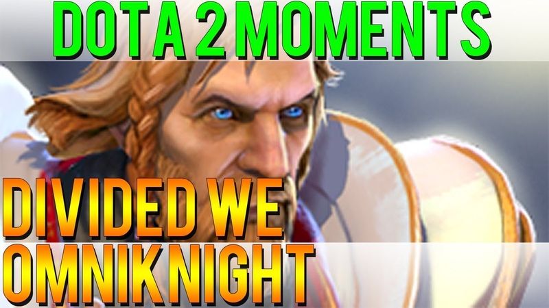 Dota 2 Moments - Divided We Omniknight