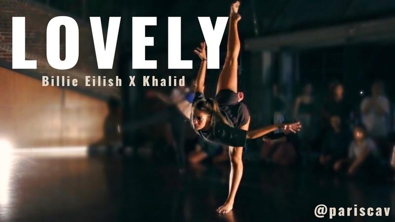 LOVELY- BILLIE EILISH KHALID - PARIS CAVANAGH CHOREOGRAPHY