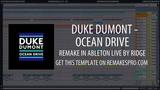 Duke Dumont - Ocean Drive (Ableton Live Remake) + Project File!