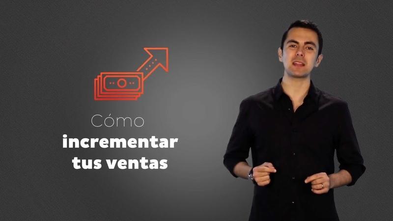 Cómo incrementar las ventas de tu negocio con 7 técnicas rápidas - Cris Urzua