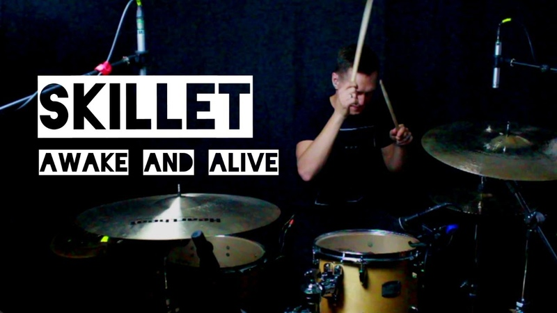 Skillet - Awake and Alive. Drum cover 2018 by Ales Sobol.