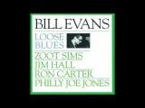 Bill Evans &amp Zoot Sims - Loose Blues (1962 Album)