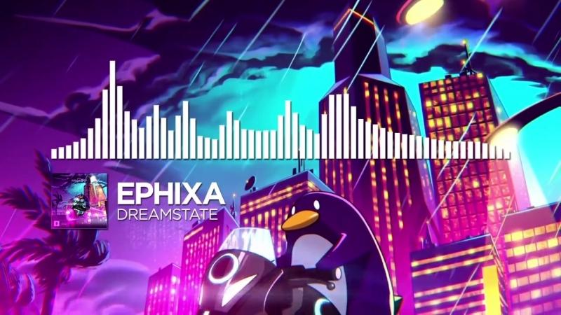 Ephixa - Dreamstate