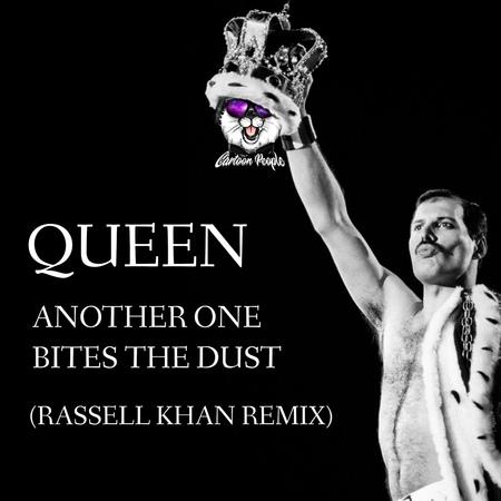 Queen-Another one bites the dust (Rassell Khan remix) - Rassell Khan