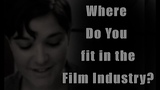 Film Industry #3 All the Different Film Departments