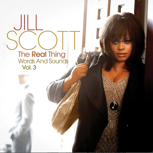 Jill Scott альбом The Real Thing: Words And Sounds Vol. 3 (Deluxe Limited Edition)