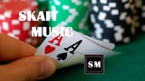 Skait Music - Play gambling Do not be afraid ( DJ Squences and Drums )