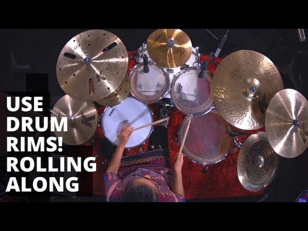 Use Drum Rims Diversity in Drum Grooves Creative Ideas on the Kit Sarah Thawer