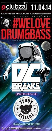 11/04/14 #WELOVE DRUM&BASS//DC BREAKS//