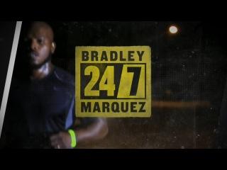 НВО 24/7: Брэдли-Маркес Epsd.1 (GPS)