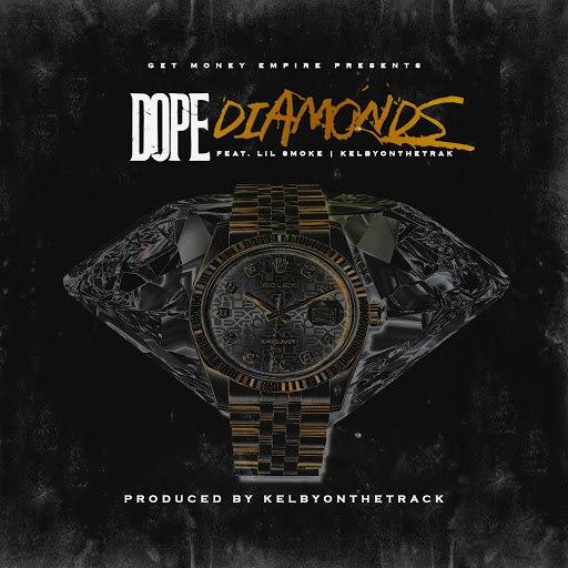 Dope альбом Diamonds (feat. Lil Smoke & KelbyOnTheTrak)