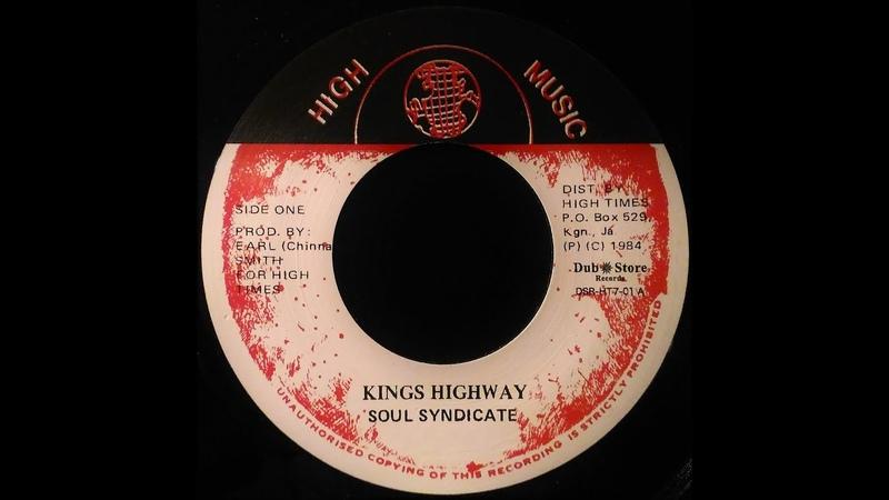 SOUL SYNDICATE - Kings Highway [1984]