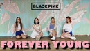 [K-POP DANCE COVER] BLACKPINK (블랙핑크) - FOREVER YOUNG cover by New★Nation