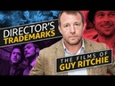A Guide to the Films of Guy Ritchie | Director's Trademarks