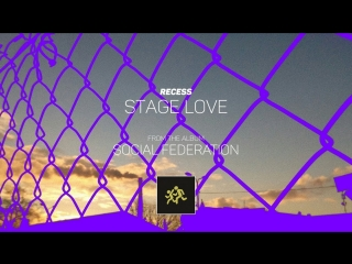 RECESS - Stage Love [Official Audio]