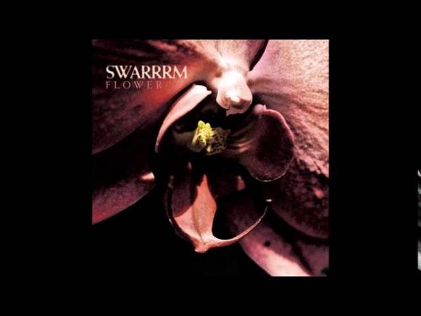 Swarrrm - Flower (2014) Full Album HQ (Experimental/Grindcore)